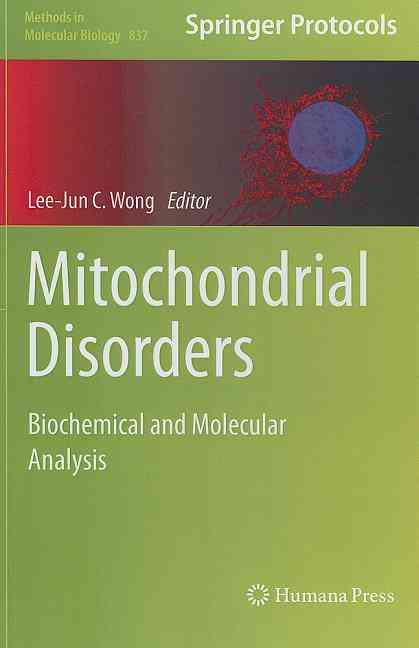 Mitochondrial Disorders By Wong, Lee-jun C. (EDT)